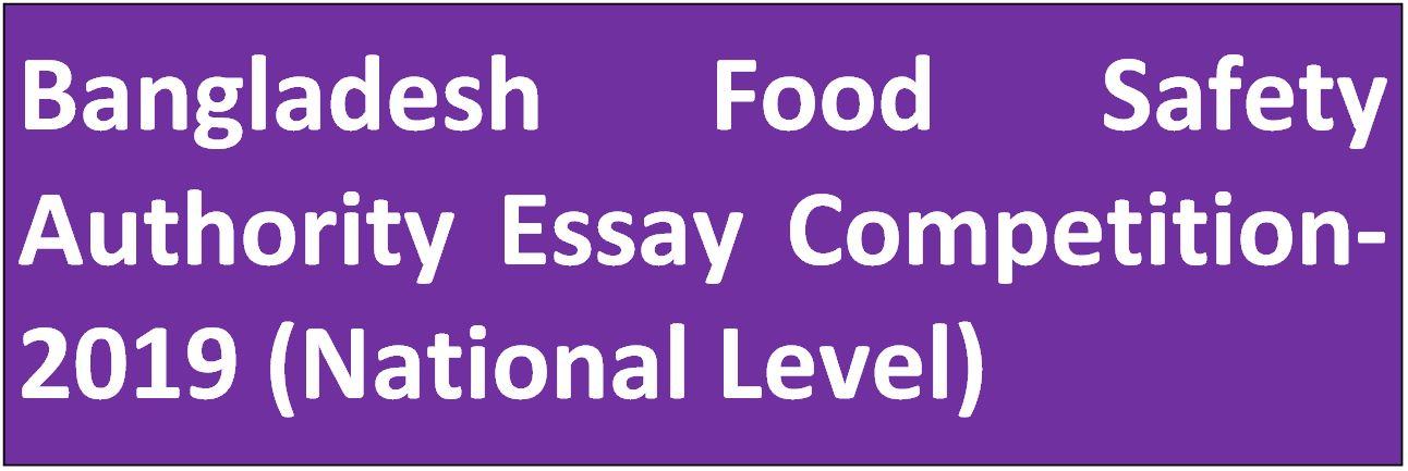 Bangladesh Food Safety Authority Essay Competition-2019 (National Level)